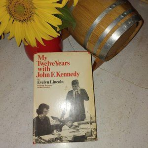 MY TWELVE YEARS WITH JOHN F KENNEDY vintage 1965